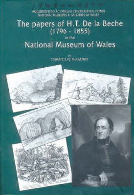 The Papers of H.T. De La Beche (1796-1855): In the National Museum of Wales - Geological S. No. 17 (Paperback)