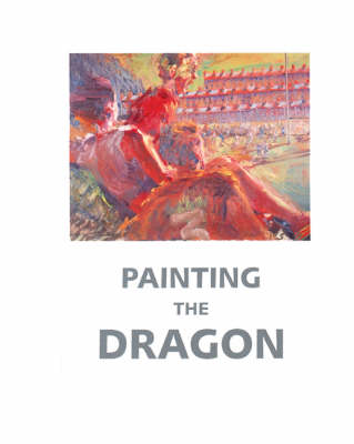 Painting the Dragon (Paperback)