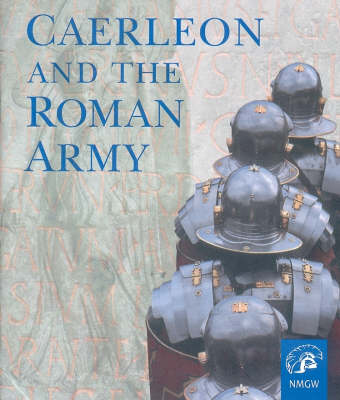 Caerleon and the Roman Army (Paperback)