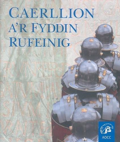 Caerllion a'r Fyddin Rufeinug (Paperback)