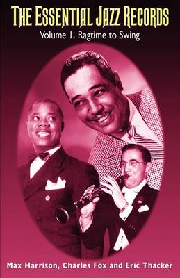 Essential Jazz Records: Ragtime to Swing v. 1 (Paperback)