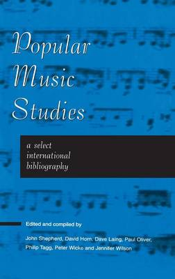 Popular Music Studies: A Select International Bibliography (Hardback)