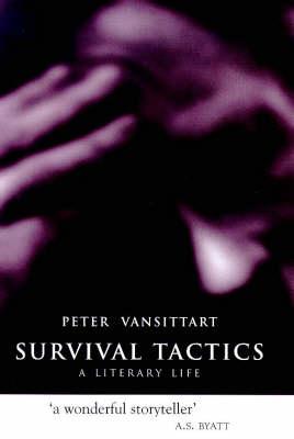 Survival Tactics: A Literary Life (Hardback)