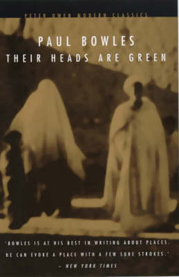 Their Heads are Green - Peter Owen Modern Classic (Paperback)