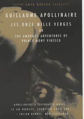 Les Onze Mille Verges or, the Amorous Adventures of Prince Mony Vibescu - Peter Owen Modern Classic (Paperback)