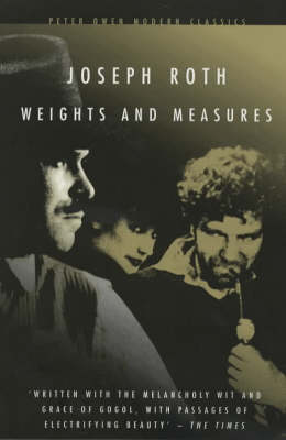Weights and Measures - Peter Owen Modern Classic (Paperback)