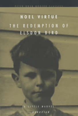 Redemption of Elsdon Bird - Peter Owen Modern Classic (Paperback)