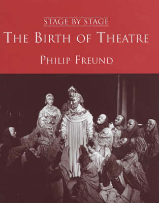Birth of Theatre - Stage by Stage (Hardback)