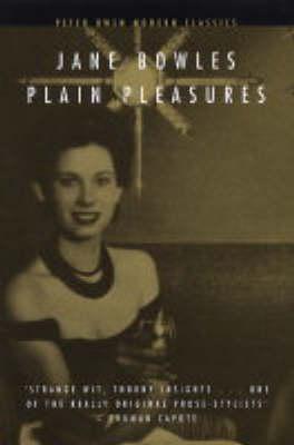Plain Pleasures - Peter Owen Modern Classic (Paperback)