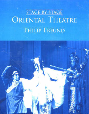 Oriental Theatre - Stage by Stage S. (Hardback)