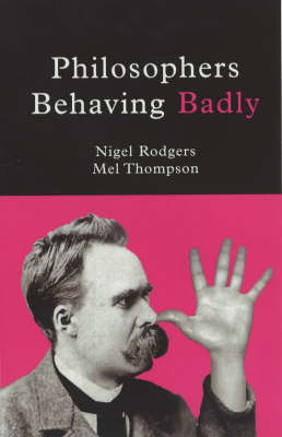 Philosophers Behaving Badly (Paperback)