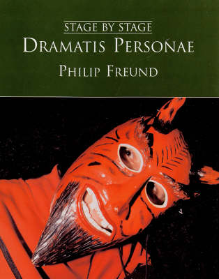 Dramatis Personae - Stage by Stage (Hardback)