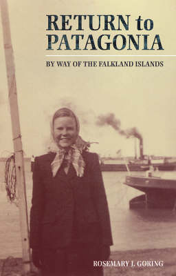 Return to Patagonia: By Way of the Falkland Islands (Paperback)