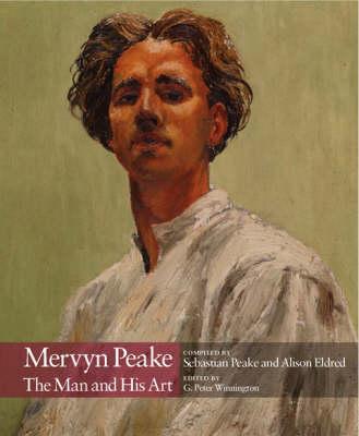 Mervyn Peake: The Man and His Art (Hardback)