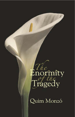 Enormity of the Tragedy (Paperback)
