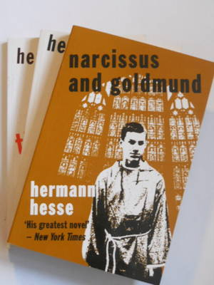 The Hermann Hesse Collection: Narcissus and Goldmund; Demian; Journey to the East - Peter Owen Special Editions 1 (Paperback)