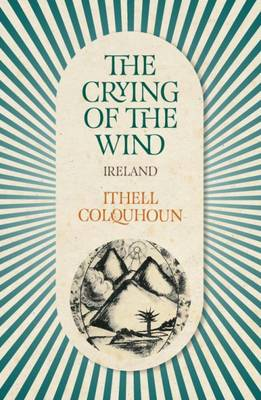 The Crying of the Wind: Ireland (Paperback)