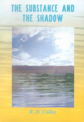 The Substance and the Shadow (Paperback)