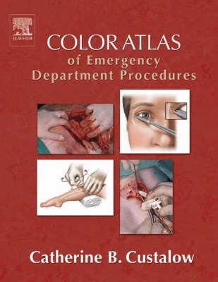 Color Atlas of Emergency Department Procedures (Hardback)