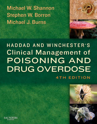 Haddad and Winchester's Clinical Management of Poisoning and Drug Overdose (Hardback)