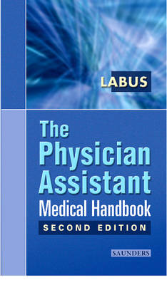 The Physician Assistant Medical Handbook (Paperback)