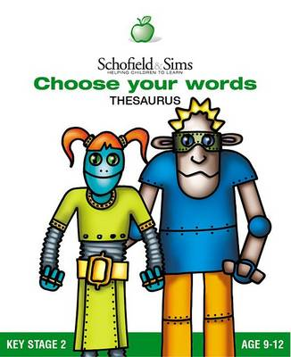 Choose Your Words: School Thesaurus - Word Books S. (Paperback)