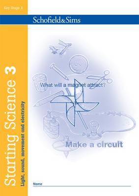 Starting Science Book 3: Light, Sound, Movement & Electricity - Starting science (Paperback)