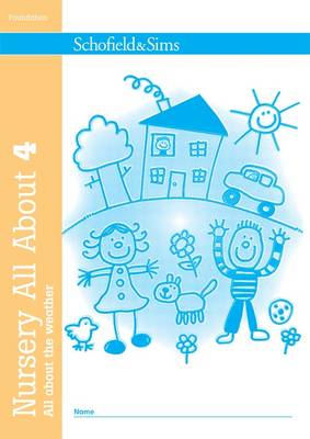 Nursery All About the Weather - Nursery All About 4 (Paperback)