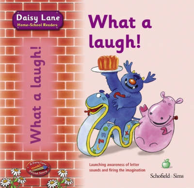 What a Laugh! - Daisy Lane for Young Children S. (Paperback)