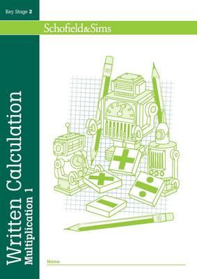 Written Calculation: Multiplication: 1 - Written Calculation (Paperback)