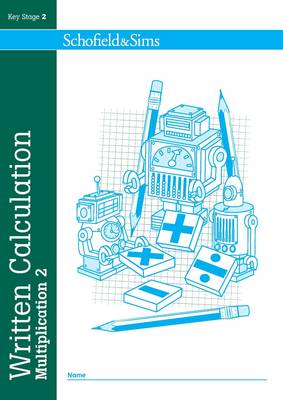 Written Calculation: Multiplication 2 - Written Calculation (Paperback)