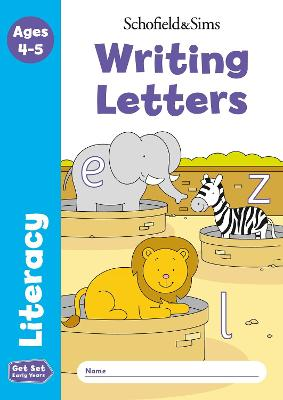 Get Set Literacy: Writing Letters, Early Years Foundation Stage, Ages 4-5 (Paperback)