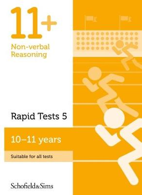 11+ Non-verbal Reasoning Rapid Tests Book 5: Year 6, Ages 10-11 (Paperback)