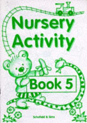 Nursery Activity Book: Bk. 5 (Paperback)