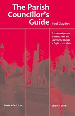 The Parish Councillor's Guide (Paperback)