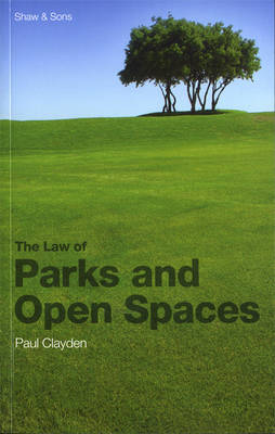 Law of Parks and Open Spaces (Paperback)