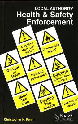 Local Authority Health & Safety Enforcement (Paperback)