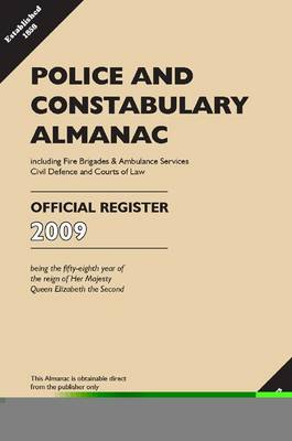 Police and Constabulary Almanac, 2009 2009 - Police & Constabulary Almanac S. (Paperback)