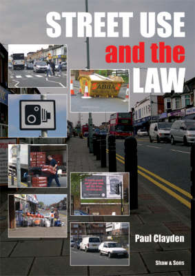 Street Use and the Law (Paperback)