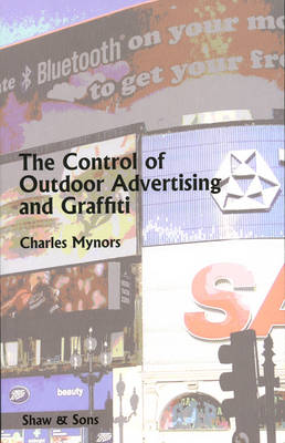 The Control of Outdoor Advertising and Graffiti (Paperback)