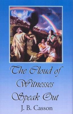 The Cloud of Witnesses Speak Out (Hardback)