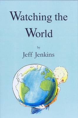 Watching the World (Hardback)