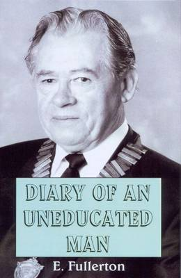Diary of an Uneducated Man (Hardback)