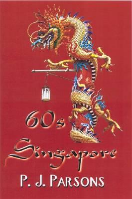 60s Singapore (Paperback)