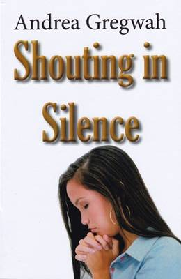 Shouting in Silence (Paperback)