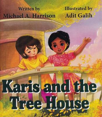 Karis and the Tree House (Paperback)