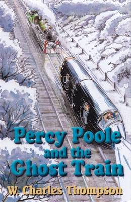 Percy Poole and the Ghost Train (Hardback)