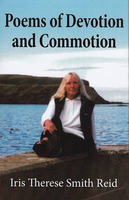 Poems of Devotion and Commotion (Hardback)