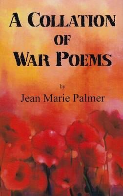 A Collation of War Poems (Hardback)