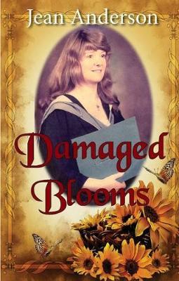 Damaged Blooms (Paperback)